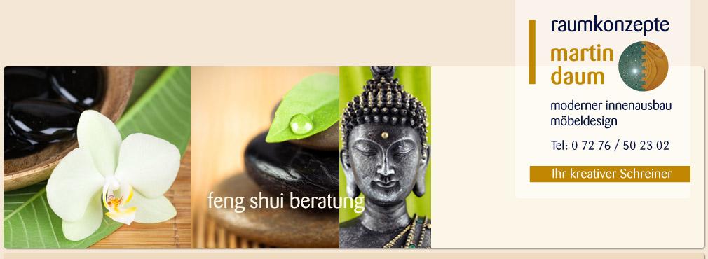feng shui beratung auch das geh rt zum wohnkonzept der schreinerei daum. Black Bedroom Furniture Sets. Home Design Ideas